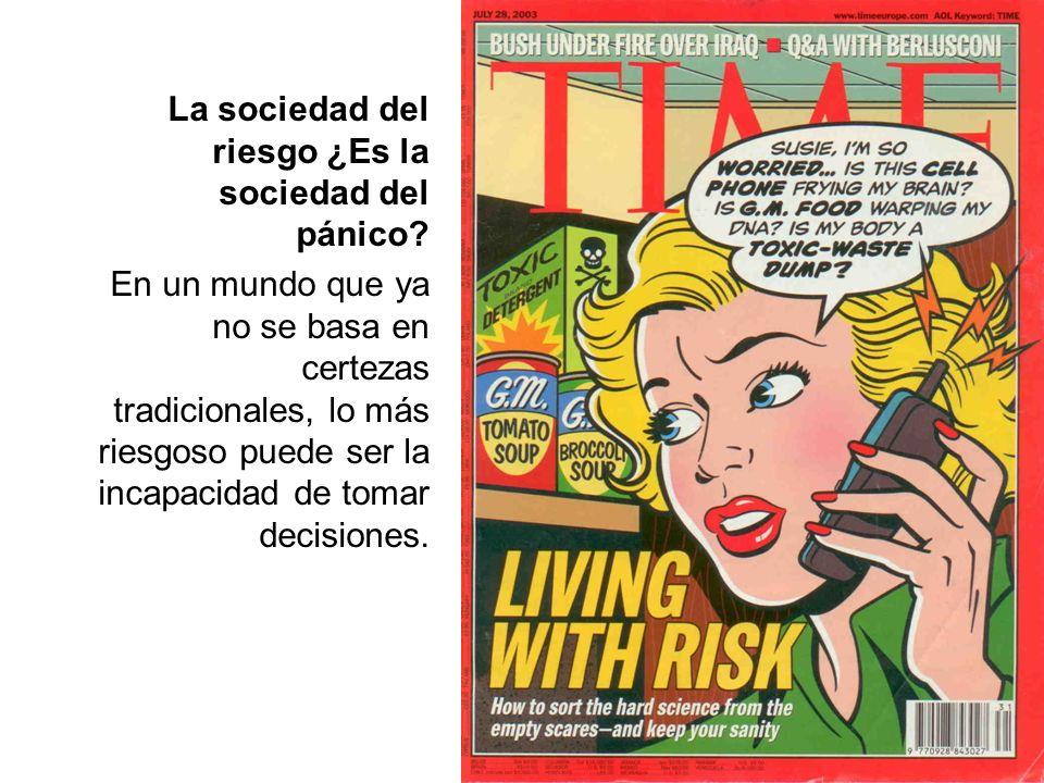 La sociedad del riesgo ¿Es la sociedad del pánico