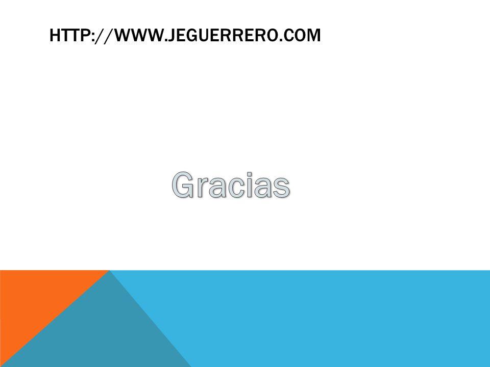 http://www.jeguerrero.com Gracias