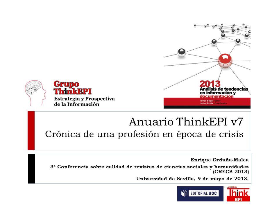 Anuario ThinkEPI v7 Crónica de una profesión en época de crisis