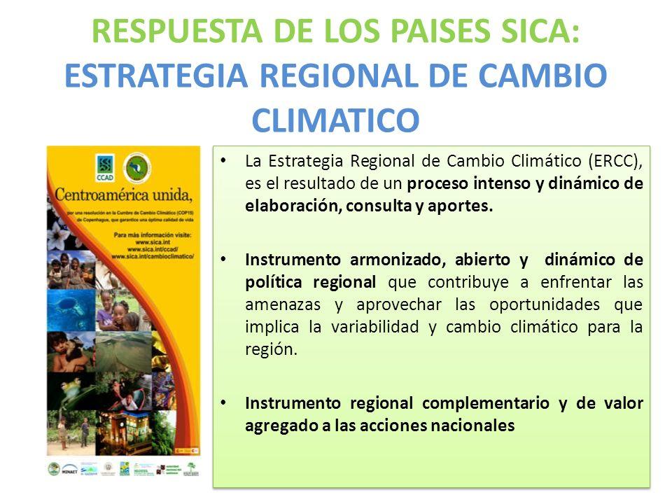 RESPUESTA DE LOS PAISES SICA: ESTRATEGIA REGIONAL DE CAMBIO CLIMATICO