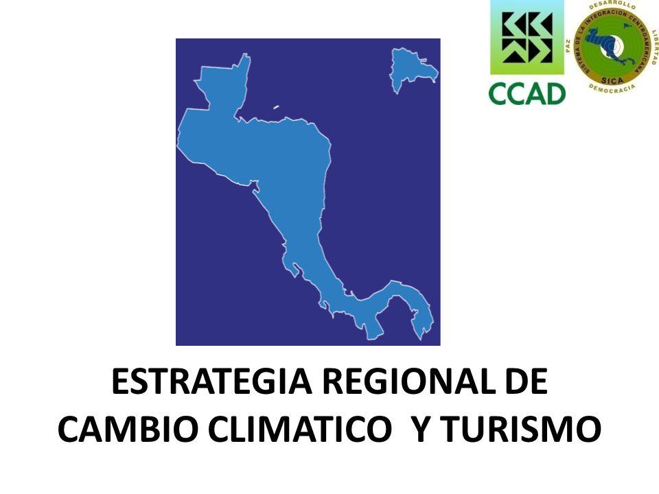 ESTRATEGIA REGIONAL DE CAMBIO CLIMATICO Y TURISMO