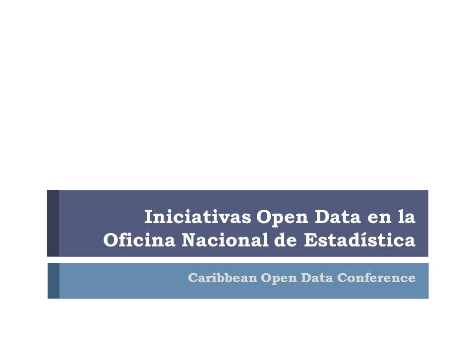 Iniciativas Open Data en la Oficina Nacional de Estadística