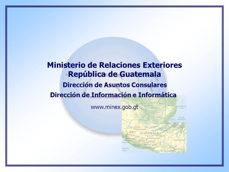 Ministerio de Relaciones Exteriores República de Guatemala