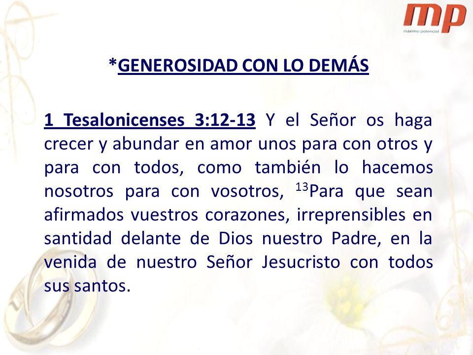 *GENEROSIDAD CON LO DEMÁS