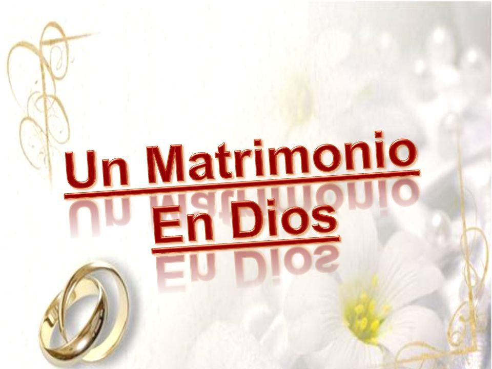Un Matrimonio En Dios