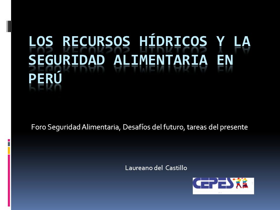 Los recursos hídricos y la seguridad alimentaria en Perú