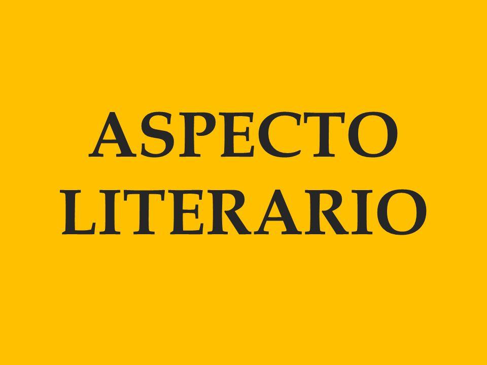 ASPECTO LITERARIO