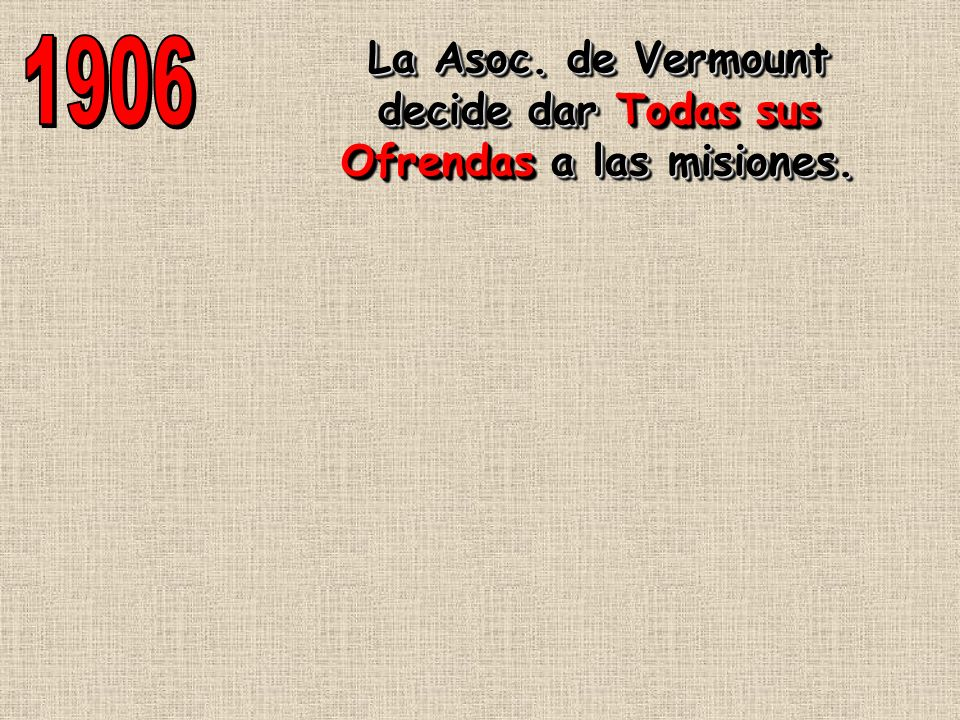 La Asoc. de Vermount decide dar Todas sus Ofrendas a las misiones.
