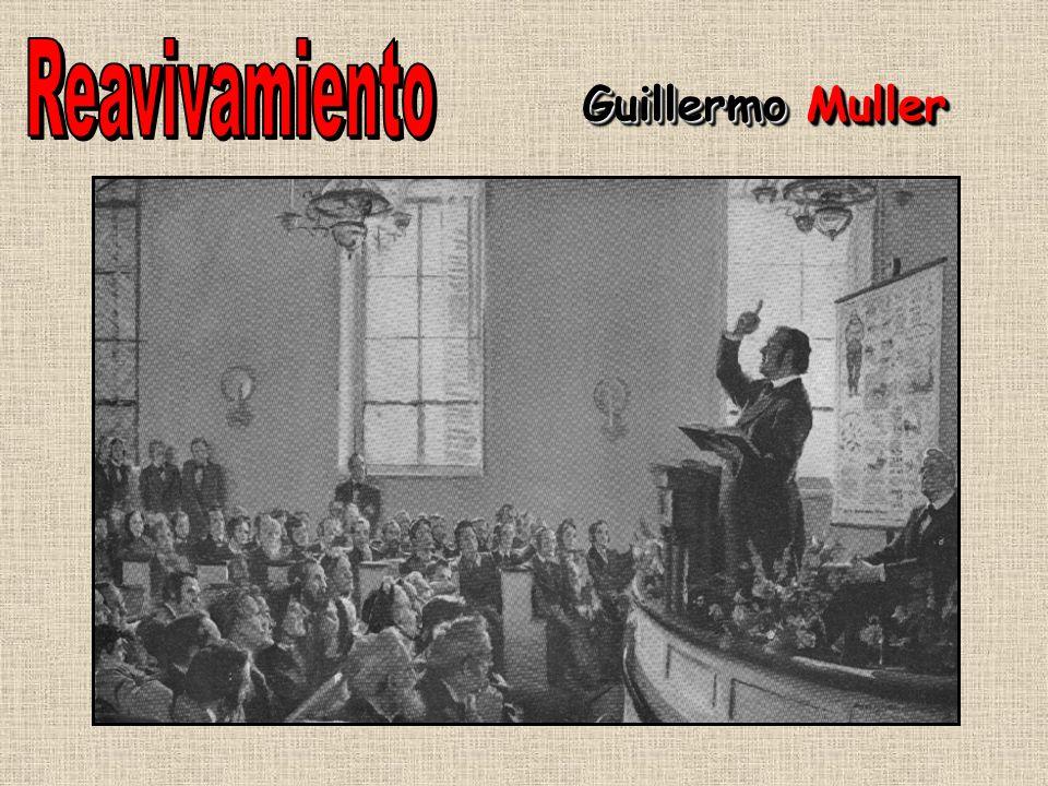 Reavivamiento Guillermo Muller