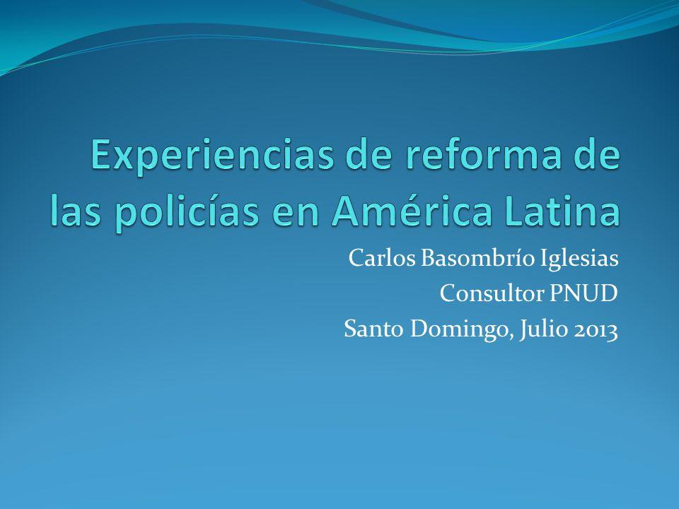 Experiencias de reforma de las policías en América Latina