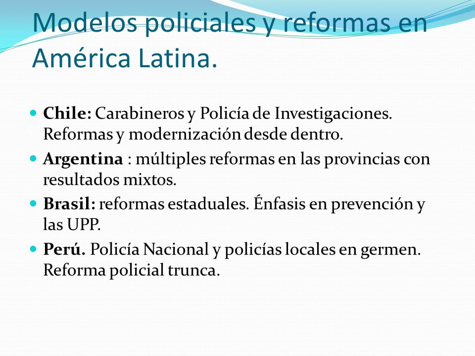 Modelos policiales y reformas en América Latina.