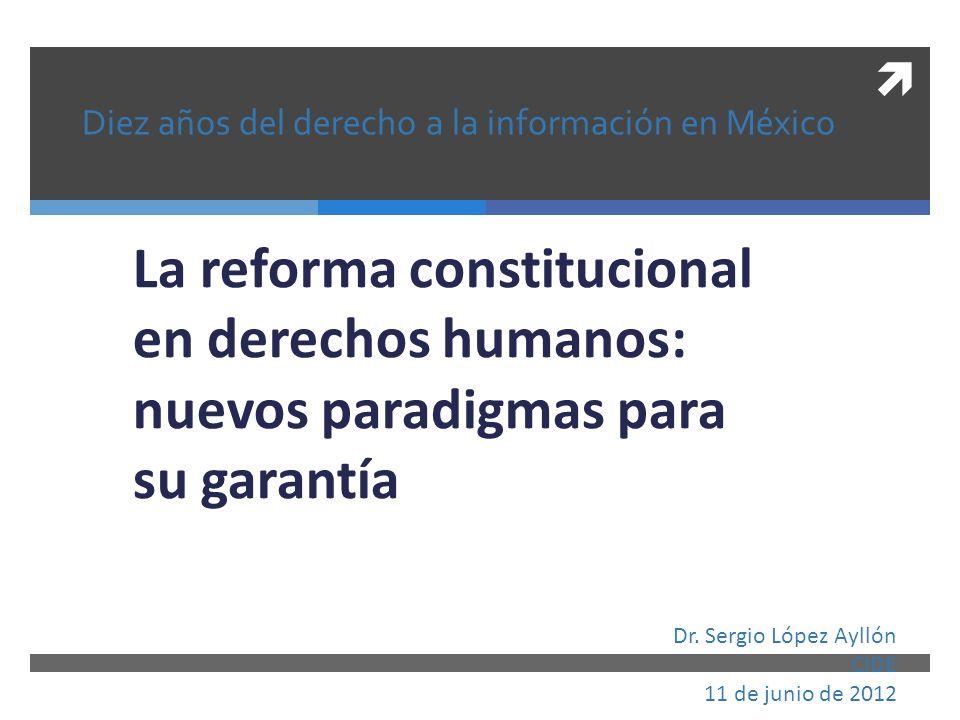 Diez años del derecho a la información en México