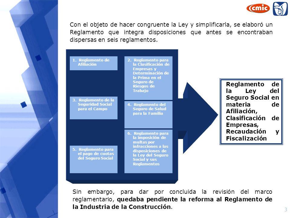 Con el objeto de hacer congruente la Ley y simplificarla, se elaboró un Reglamento que integra disposiciones que antes se encontraban dispersas en seis reglamentos.