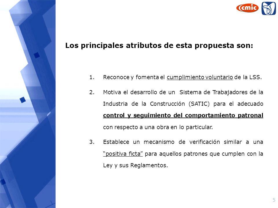 Los principales atributos de esta propuesta son: