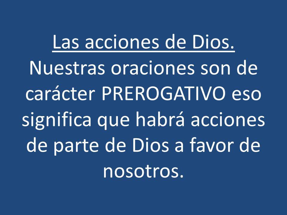 Las acciones de Dios.
