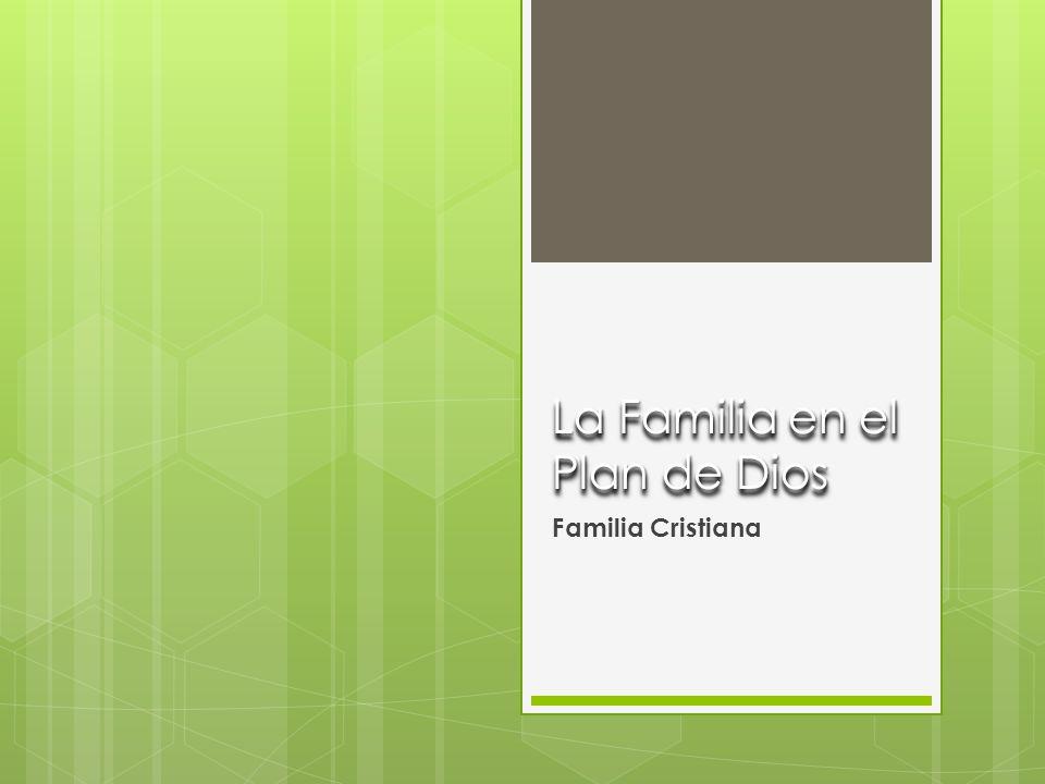 La Familia en el Plan de Dios