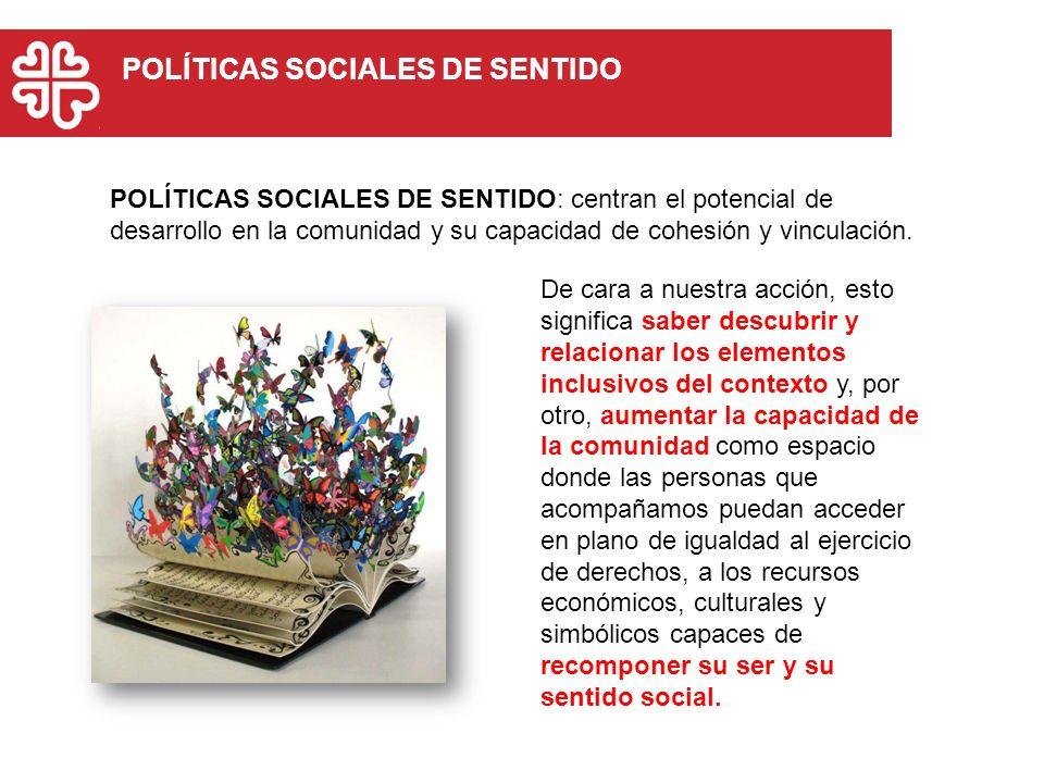 POLÍTICAS SOCIALES DE SENTIDO
