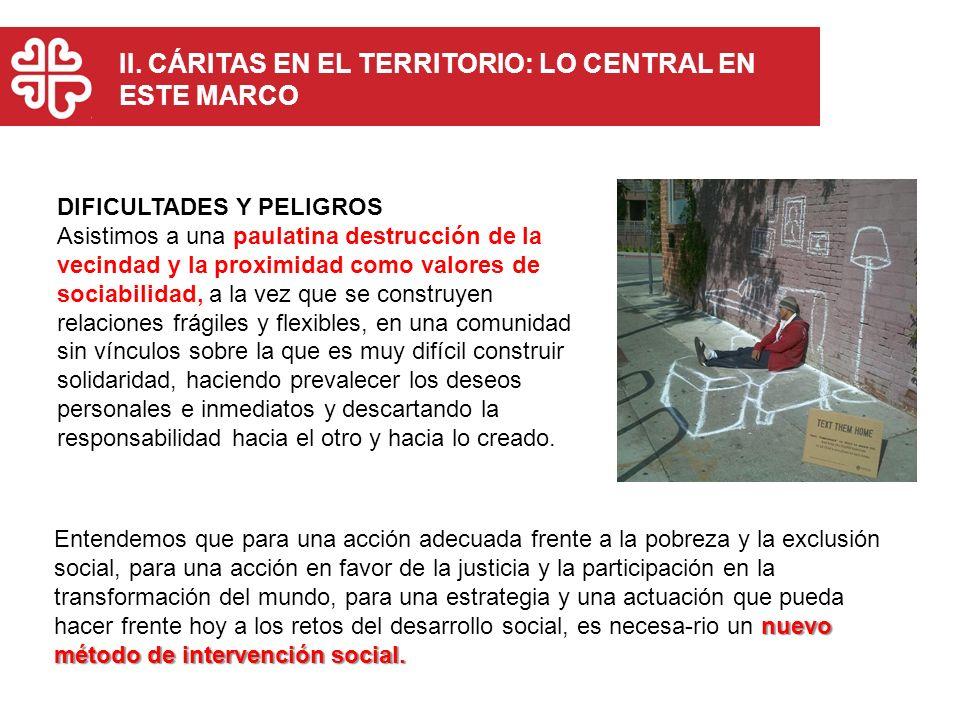 II. CÁRITAS EN EL TERRITORIO: LO CENTRAL EN ESTE MARCO