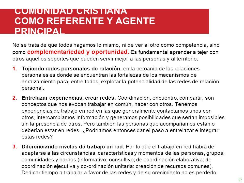 III.3 FORTALECER LA COMUNIDAD COMUNIDAD CRISTIANA COMO REFERENTE Y AGENTE PRINCIPAL