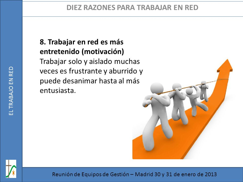 DIEZ RAZONES PARA TRABAJAR EN RED