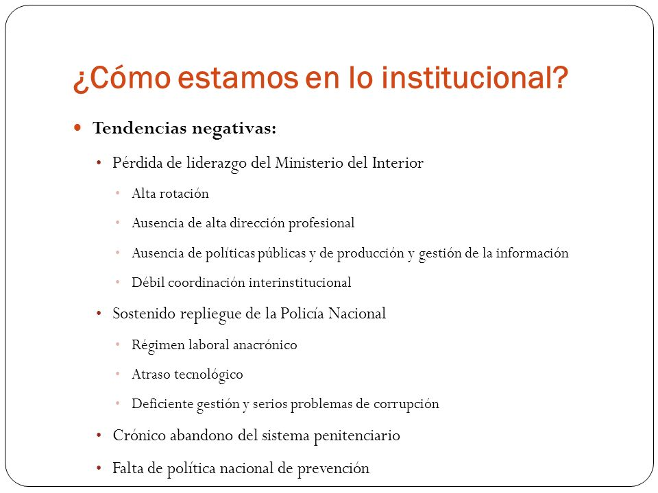 ¿Cómo estamos en lo institucional