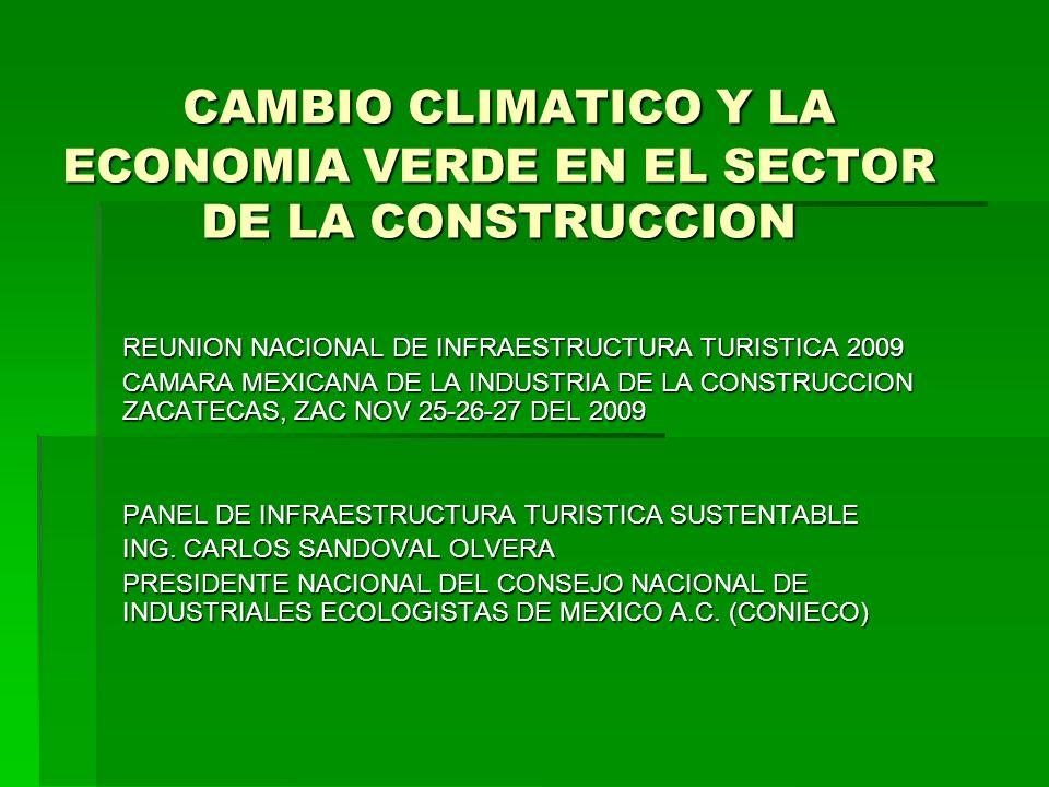 CAMBIO CLIMATICO Y LA ECONOMIA VERDE EN EL SECTOR DE LA CONSTRUCCION