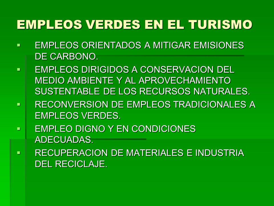 EMPLEOS VERDES EN EL TURISMO