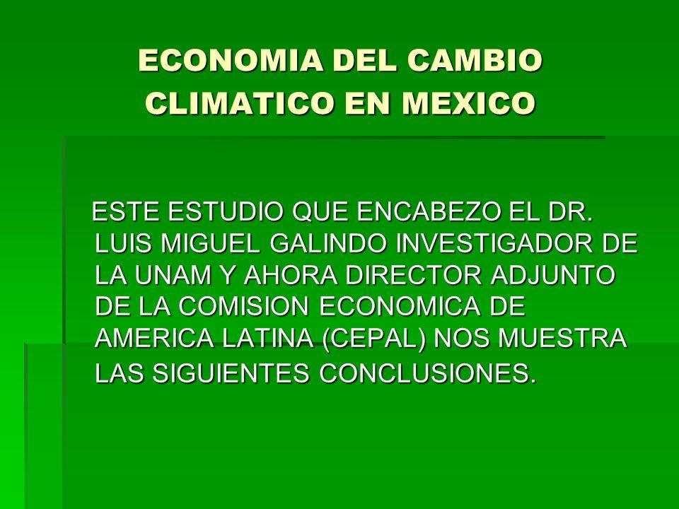 ECONOMIA DEL CAMBIO CLIMATICO EN MEXICO