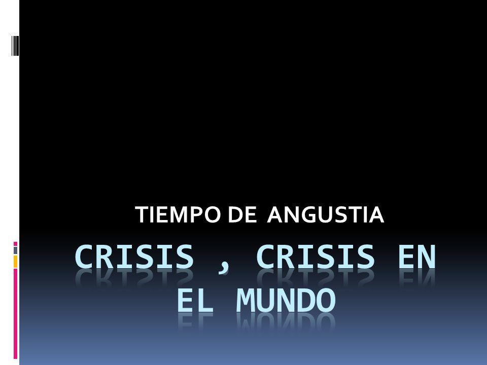 Crisis , crisis en el mundo