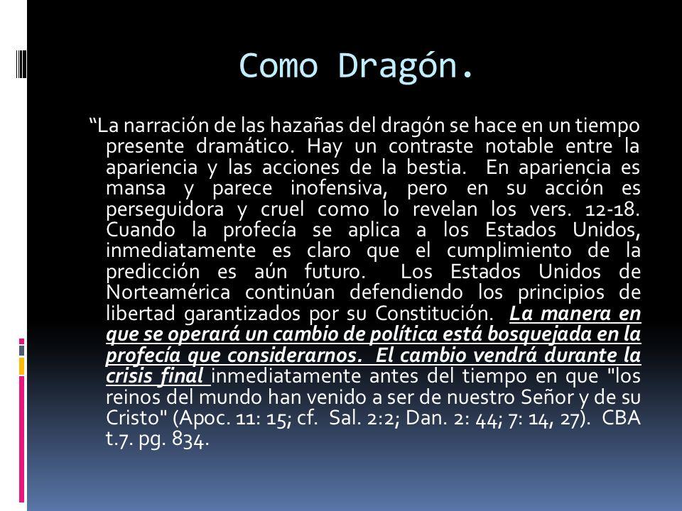Como Dragón.