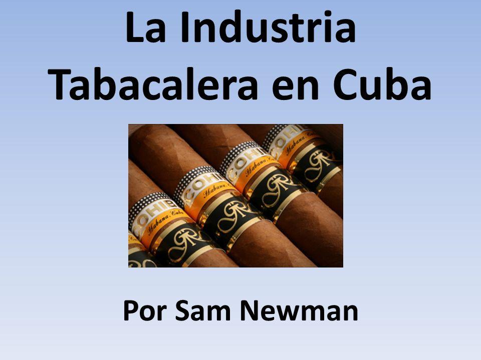 La Industria Tabacalera en Cuba