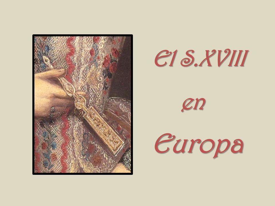 El S.XVIII en Europa