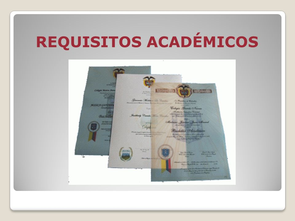REQUISITOS ACADÉMICOS