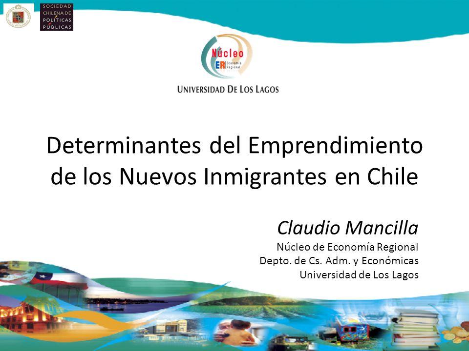 Determinantes del Emprendimiento de los Nuevos Inmigrantes en Chile