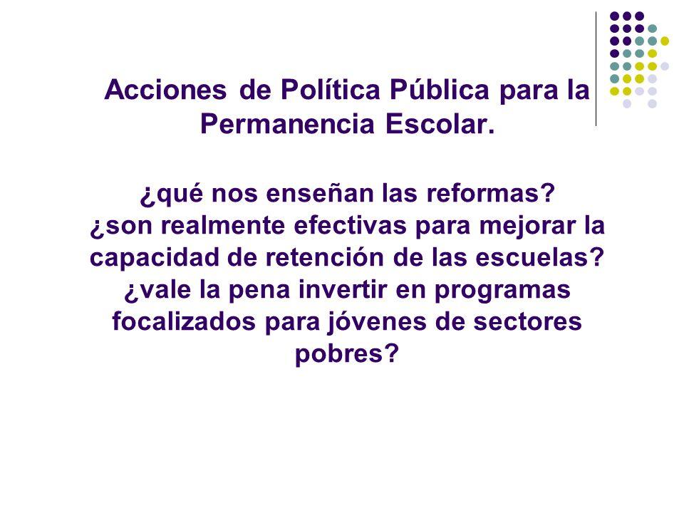 Acciones de Política Pública para la Permanencia Escolar