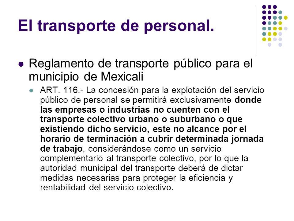 El transporte de personal.