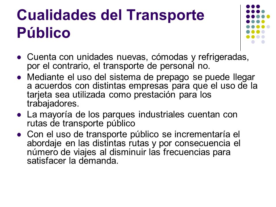 Cualidades del Transporte Público