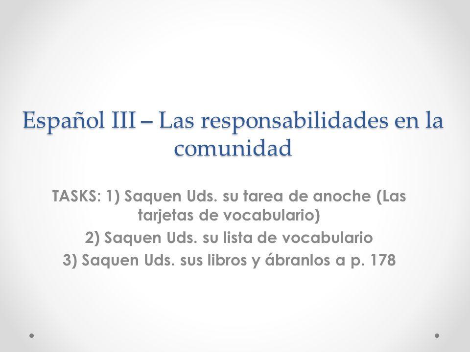 Español III – Las responsabilidades en la comunidad