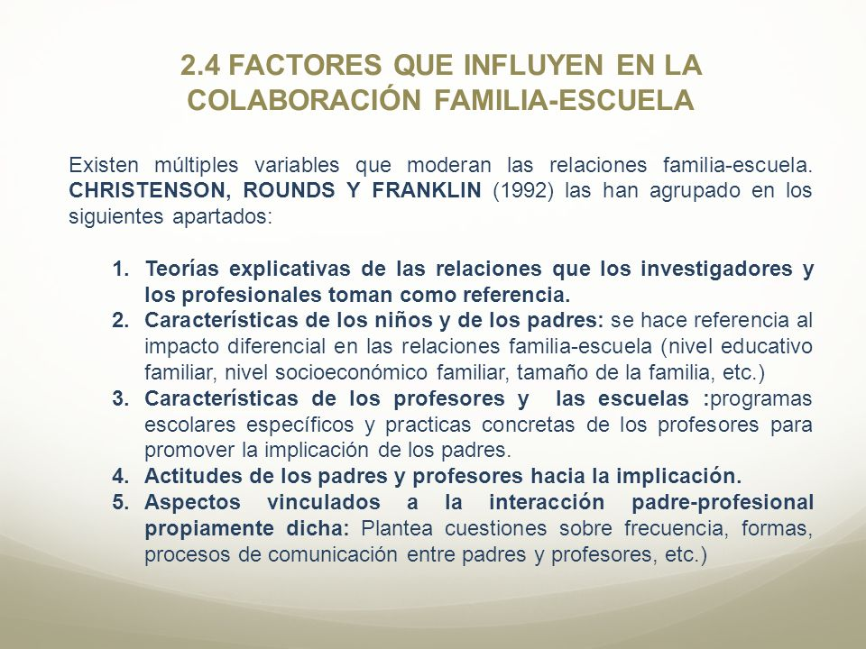 2.4 FACTORES QUE INFLUYEN EN LA COLABORACIÓN FAMILIA-ESCUELA