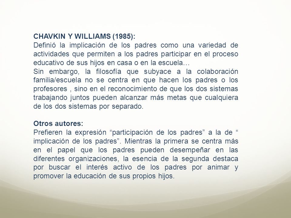 CHAVKIN Y WILLIAMS (1985):