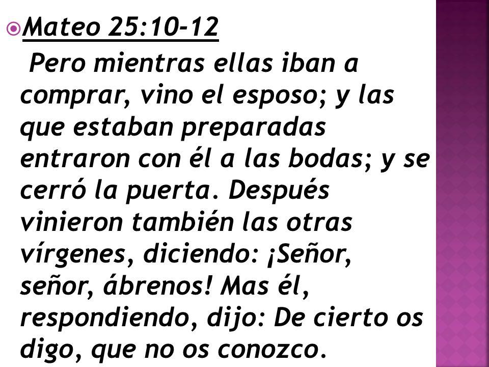 Mateo 25:10-12