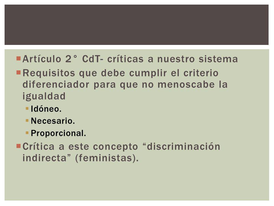 Artículo 2° CdT- críticas a nuestro sistema