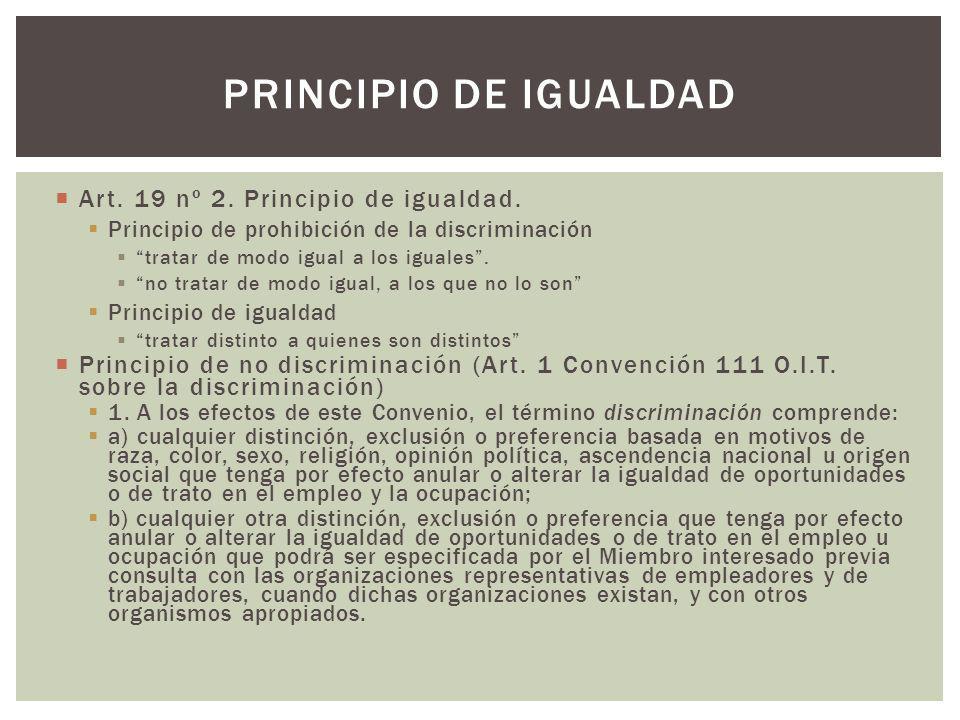 Principio de igualdad Art. 19 nº 2. Principio de igualdad.