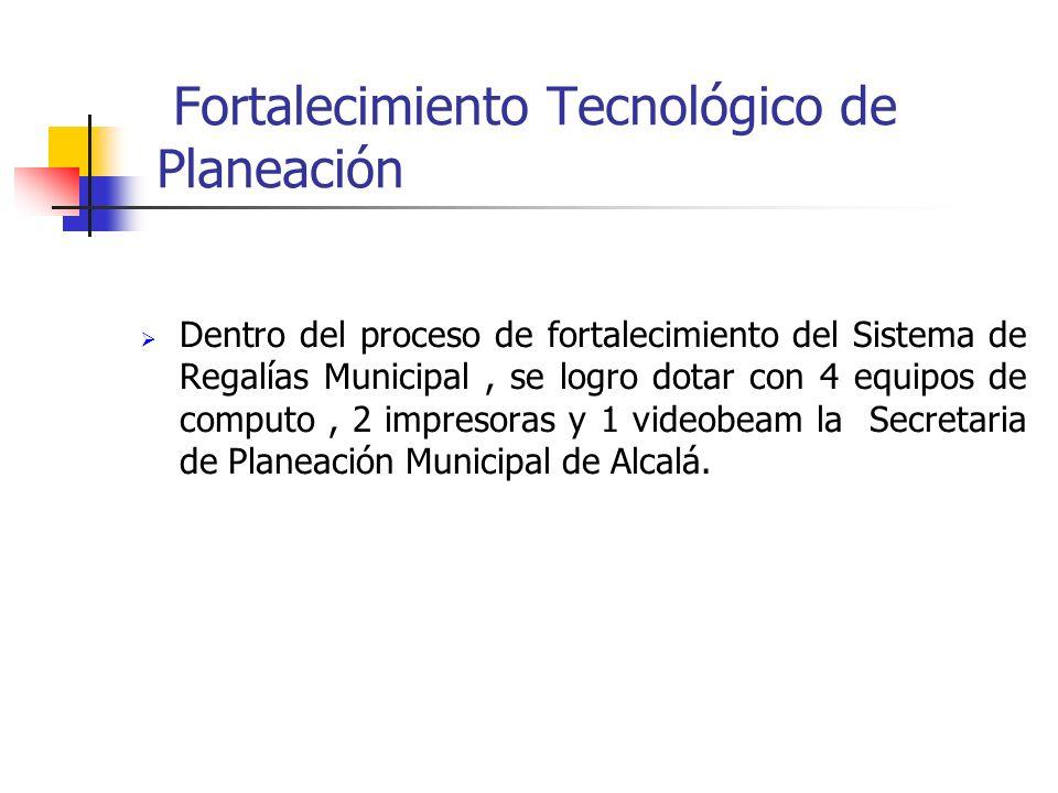 Fortalecimiento Tecnológico de Planeación