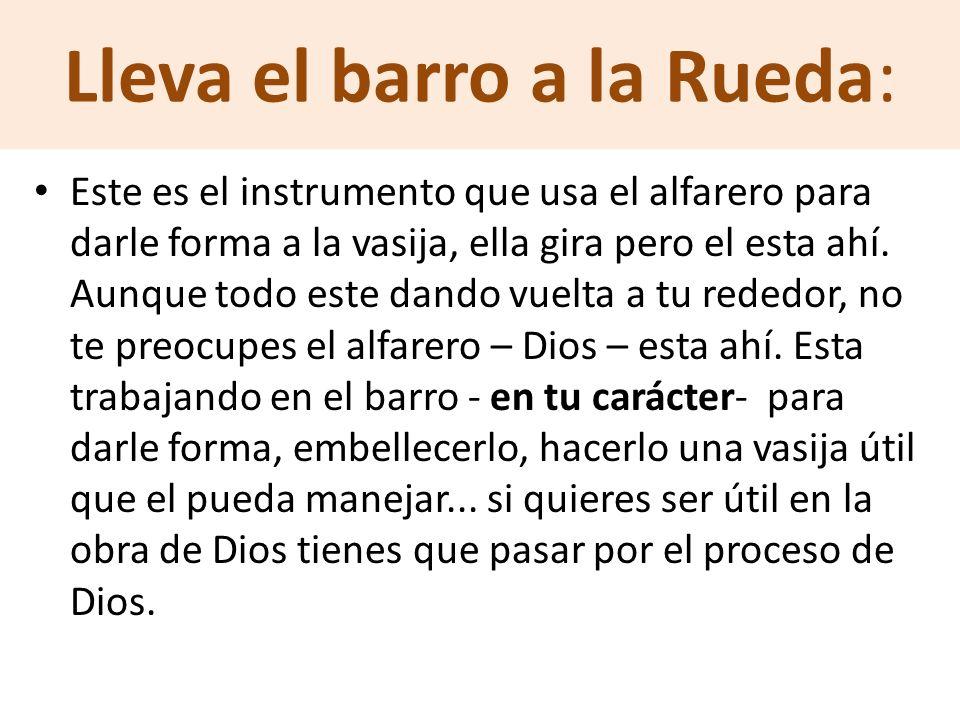 Lleva el barro a la Rueda:
