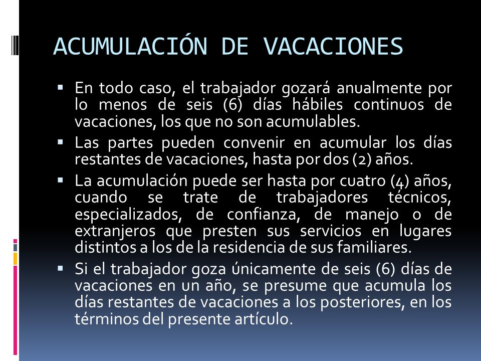 ACUMULACIÓN DE VACACIONES