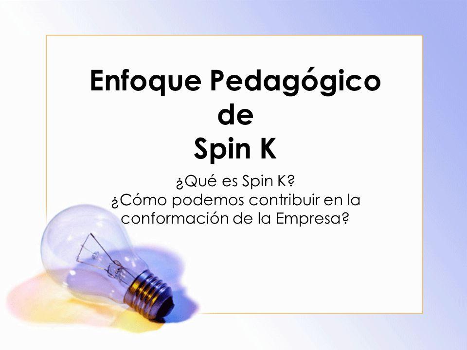 Enfoque Pedagógico de Spin K