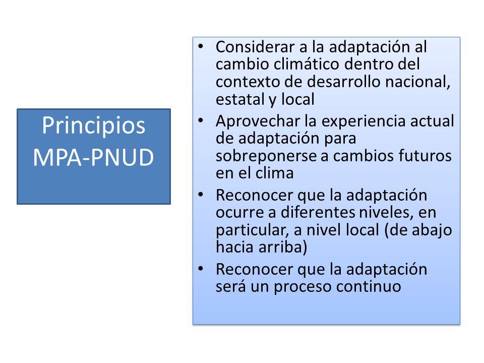 Considerar a la adaptación al cambio climático dentro del contexto de desarrollo nacional, estatal y local
