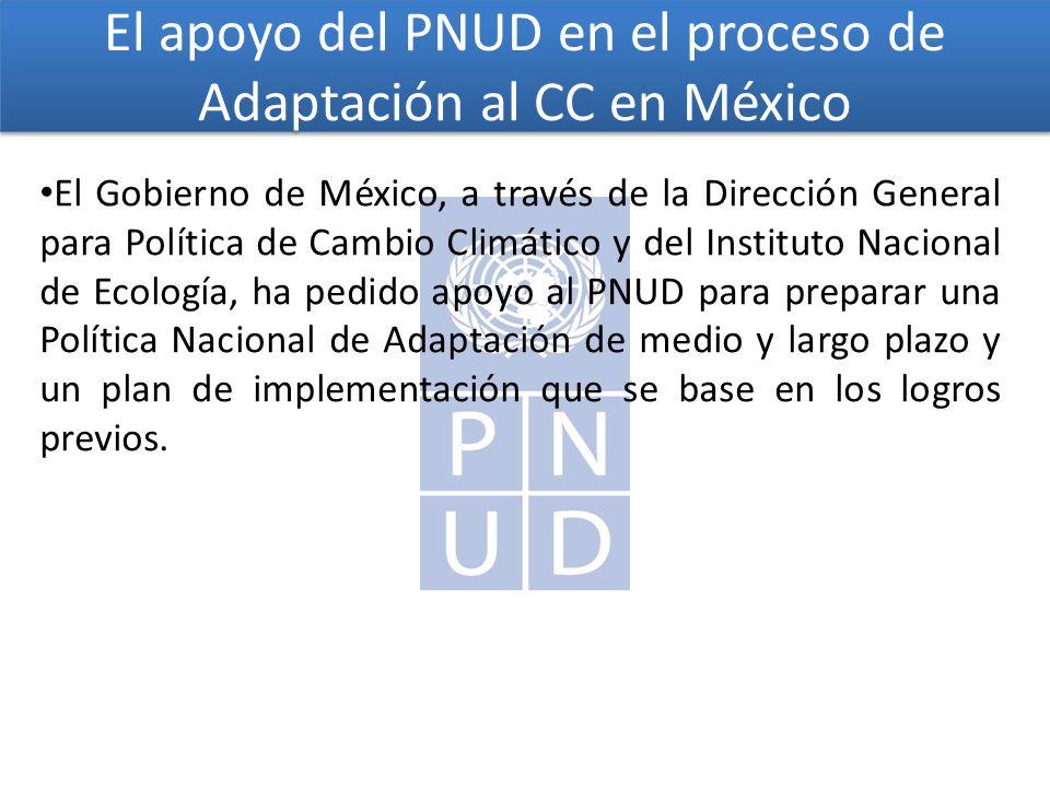 El apoyo del PNUD en el proceso de Adaptación al CC en México