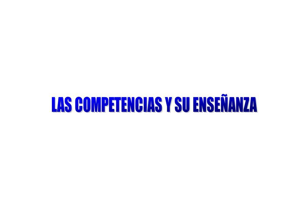LAS COMPETENCIAS Y SU ENSEÑANZA